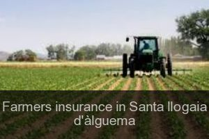 Farmers insurance in Santa llogaia d'àlguema