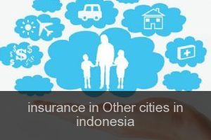 Insurance in Other cities in indonesia