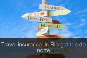 Travel insurance  in Rio grande do norte